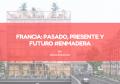 FRANCIA: PASADO, PRESENTE Y FUTURO #ENMADERA