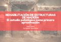 REHABILITACIÓN DE ESTRUCTURAS DE MADERA; EL ESTUDIO PATOLÓGICO COMO PRIMERA APROXIMACIÓN.